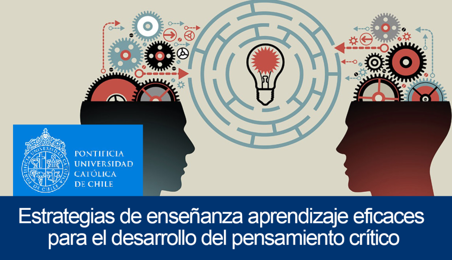 Estrategias de enseñanza aprendizaje eficaces para el desarrollo del Pensamiento Crítico