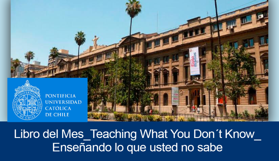 Libro del Mes: Teaching What You Don´t Know / Enseñando lo que usted no sabe