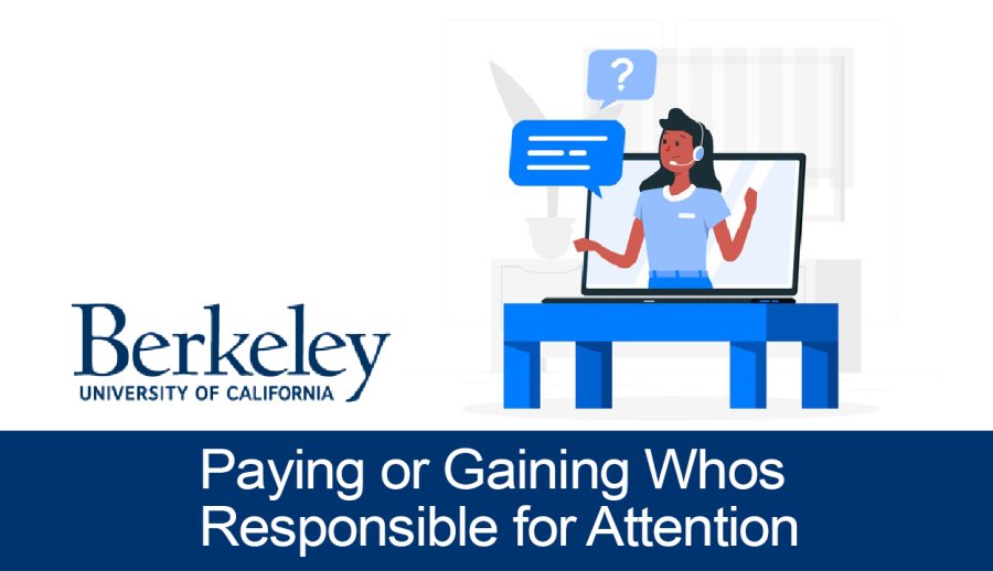 Paying or Gaining? Who's Responsible for Attention?