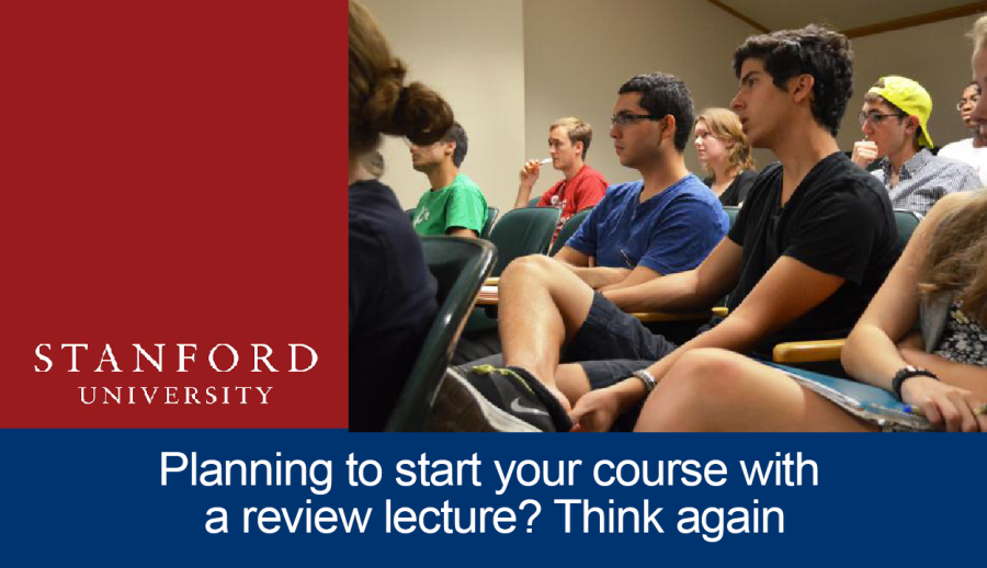 Planning to start your course with a review lecture? Think again