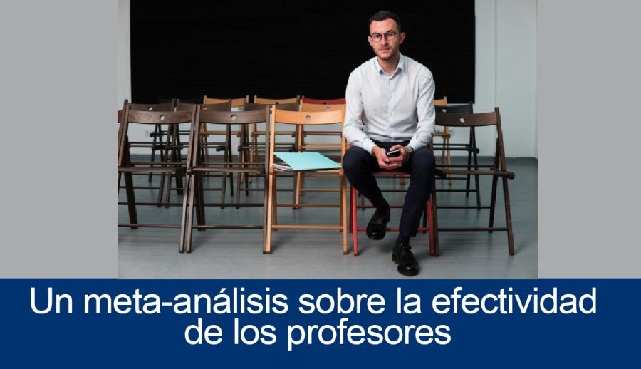 Un meta-análisis sobre la efectividad de losprofesores